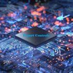 Exporting controls semiconductors